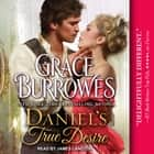 Daniel's True Desire audiobook by Grace Burrowes