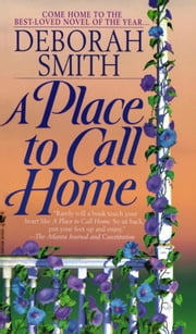 A Place to Call Home ebook by Deborah Smith