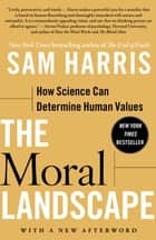 The Moral Landscape ebook by Sam Harris