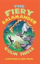 The Fiery Salamander ebook by