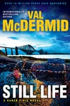Still Life ebook by Val McDermid