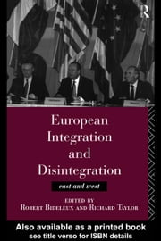 European Integration and Disintegration ebook by Bideleux, Robert