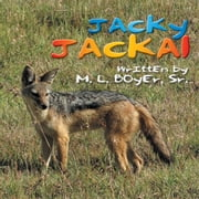 Jacky Jackal ebook by M. L. Boyer Sr.