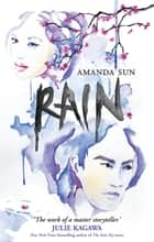 Rain ebook by Amanda Sun