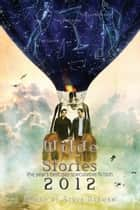 Wilde Stories 2012: The Year's Best Gay Speculative Fiction ebook by Steve Berman