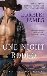 One Night Rodeo ebook by Lorelei James