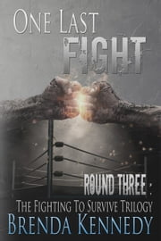One Last Fight ebook by Brenda Kennedy