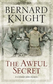 The Awful Secret ebook by Bernard Knight