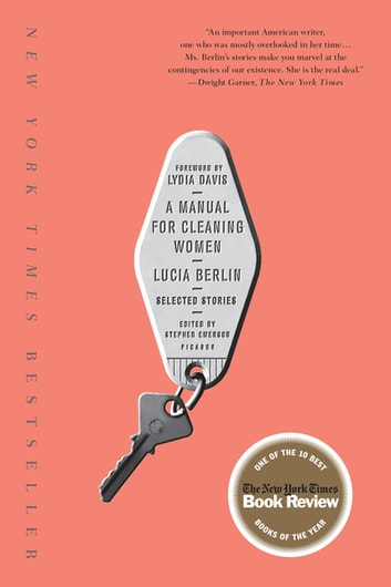 A Manual for Cleaning Women - Selected Stories ebook by Lucia Berlin