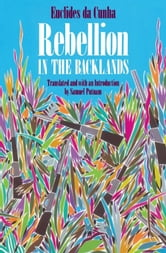 Rebellion in the Backlands ebook by Euclides da Cunha