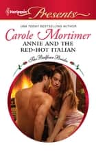 Annie and the Red-Hot Italian ekitaplar by Carole Mortimer