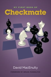 My First Book of Checkmate ebook by David MacEnulty