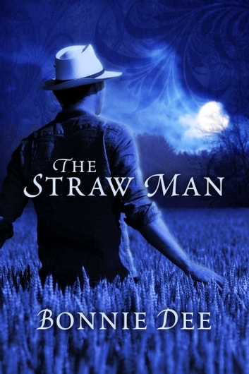 The Straw Man ebook by Bonnie Dee