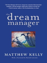 The Dream Manager ebook by Matthew Kelly