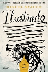 Ilustrado - A Novel ebook by Miguel Syjuco