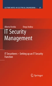 IT Security Management - IT Securiteers - Setting up an IT Security Function ebook by Alberto Partida, Diego Andina