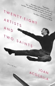 28 Artists & 2 Saints ebook by Joan Acocella