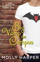 Big Vamp on Campus eBook by Molly Harper