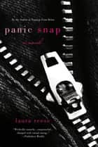 Panic Snap ebook by Laura Reese