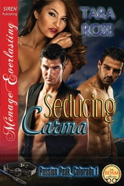 Seducing Carma ebook by Tara Rose