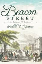 Beacon Street ebook by Robert E. Guarino