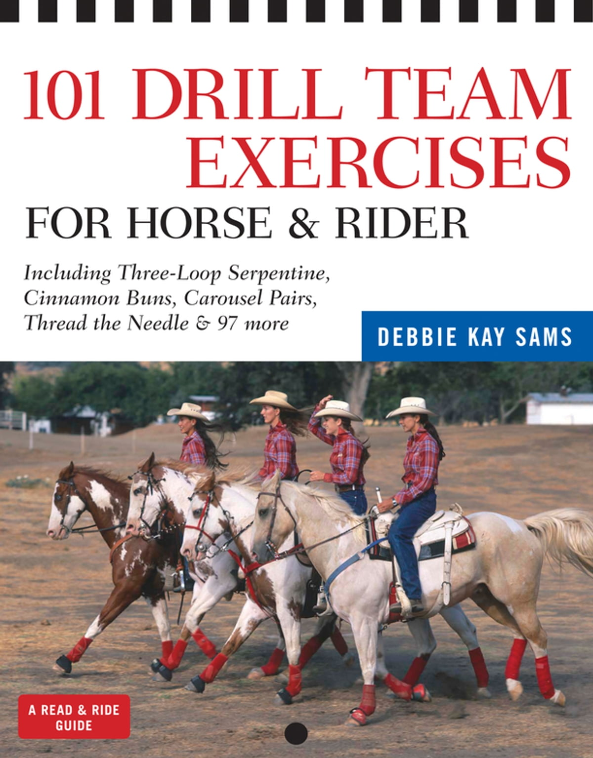 101 Drill Team Exercises for Horse & Rider eBook by Debbie Kay Sams -  9781603420440 | Rakuten Kobo