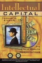 Intellectual Capital ebook by Thomas A. Stewart
