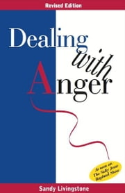 Dealing With Anger ebook by Sandy Livingstone