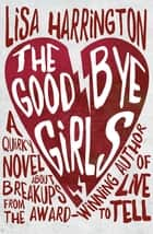 The Goodbye Girls ebook by