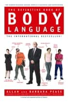 The Definitive Book of Body Language ebook by Barbara Pease,Allan Pease