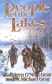 People of the Lakes ebook by Kathleen O'Neal Gear,W. Michael Gear