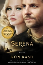 Serena - A Novel ebook by Ron Rash