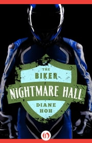 The Biker ebook by Diane Hoh