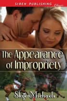 The Appearance of Impropriety ebook by