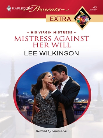 Mistress Against Her Will ebook by Lee Wilkinson