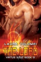 The Lord - Book 8 ebook by Laura Tolomei