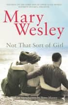 Not That Sort Of Girl ebook by Mary Wesley