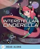 Interstellar Cinderella ebook by Deborah Underwood, Hunt