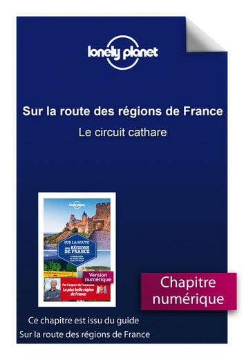 Sur la route des régions de France - Le circuit cathare ebook by LONELY PLANET