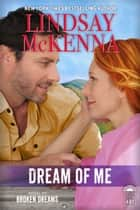 Dream of Me - Delos Series 4B1 ebook by Lindsay McKenna