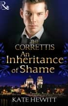 An Inheritance Of Shame ebook by Kate Hewitt