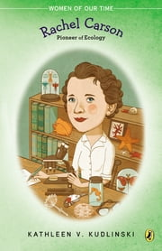 Rachel Carson - Pioneer of Ecology ebook by Kathleen V. Kudlinski