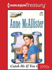 Catch Me If You Can ebook by Anne McAllister