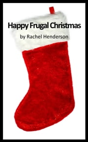 Happy Frugal Christmas ebook by Rachel Henderson