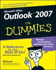 Outlook 2007 For Dummies ebook by Bill Dyszel