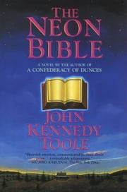 The Neon Bible ebook by John Kennedy Toole