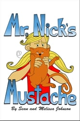 Mr. Nick's Mustache ebook by Sean Quincy Johnson