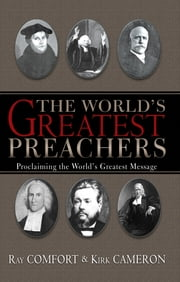World's Greatest Preachers, The ebook by Kirk Cameron,Ray Comfort