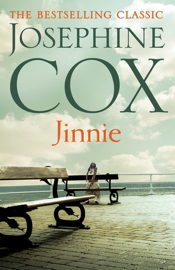 Jinnie - A compelling saga of love, betrayal and belonging ebook by Josephine Cox