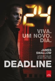 24 horas: Deadline ebook by James Swallow